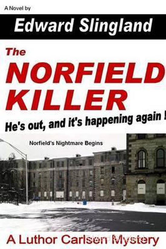 THE Norfield Killer