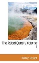 The Rebel Queen, Volume II