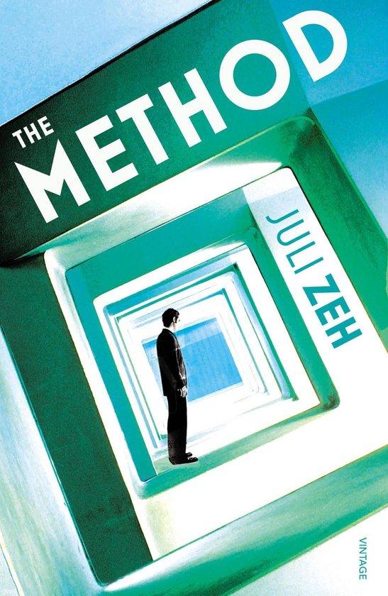 Boek cover The Method van Juli Zeh (Onbekend)