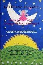 Romance De Lunha I Los Pilares Del Cielo
