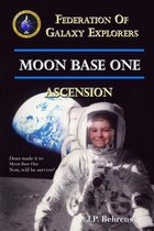 Moon Base One: Ascension
