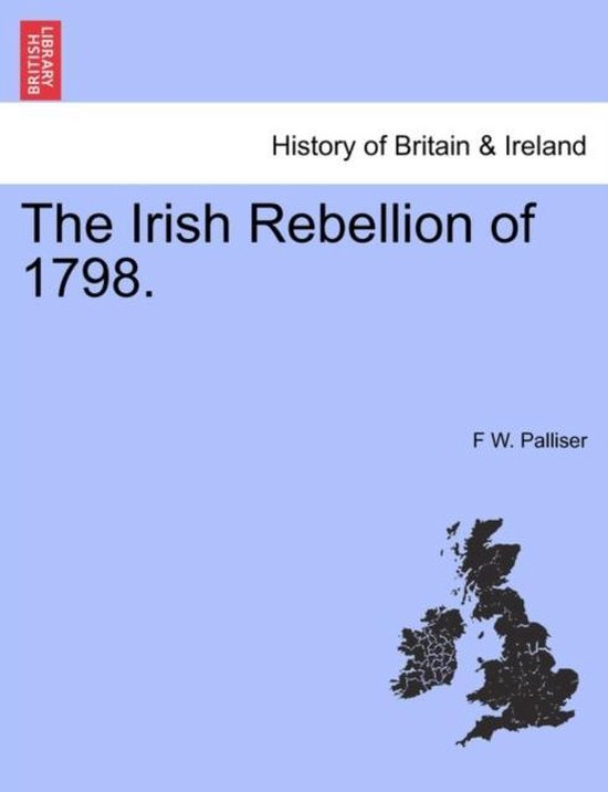 The Irish Rebellion of 1798.