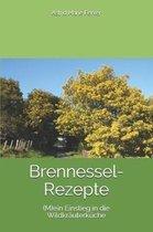 Brennessel-Rezepte