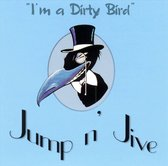 I'm A Dirty Bird