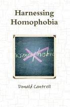 Harnessing Homophobia