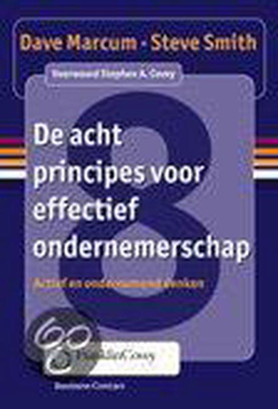 De Acht Principes Voor Effectief Ondernemerschap - Dave Marcum |