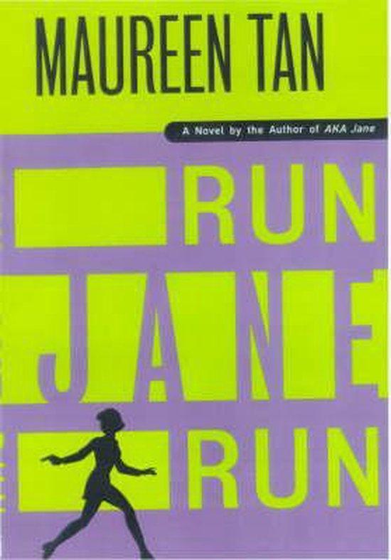 Boek cover Run Jane Run van Maureen Tan (Hardcover)