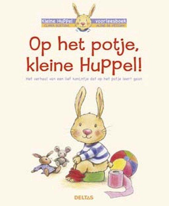 Kleine Huppel - Op het potje, kleine Huppel! - Aline de Pétigny |