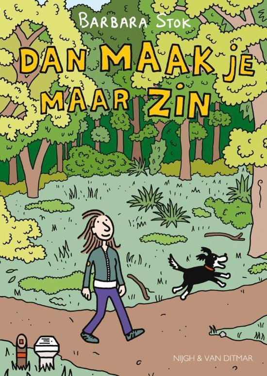 Dan Maak Je Maar Zin - Barbara Stok | Readingchampions.org.uk