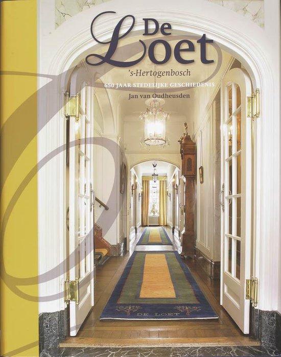 Cover van het boek 'De Loet  's-Hertogenbosch' van J.L.G. van Oudheusden
