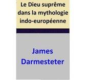 Le Dieu suprême dans la mythologie indo-européenne