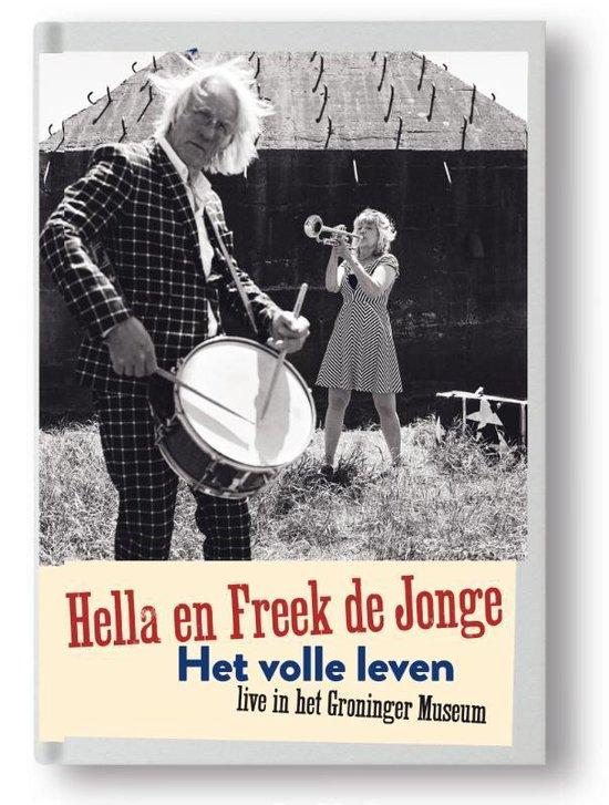 Hella en Freek de Jonge Het volle leven - Freek de Jonge   Readingchampions.org.uk