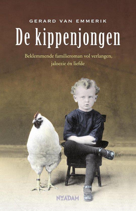 De Kippenjongen - Gerard van Emmerik |