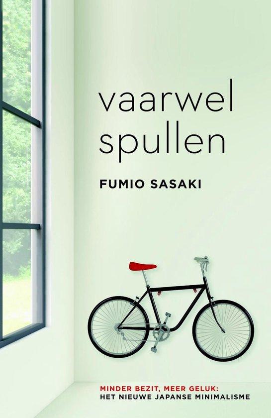 Vaarwel spullen - Fumio Sasaki |