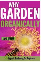 Why Garden Organically