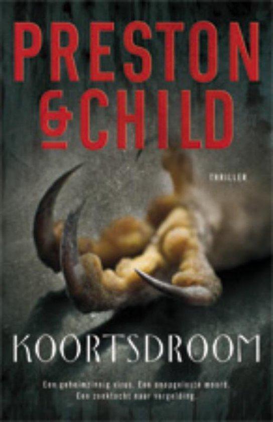 Koortsdroom - Preston & Child |