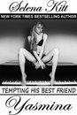 Tempting His Best Friend: Yasmina