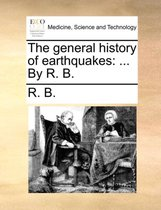 The General History of Earthquakes