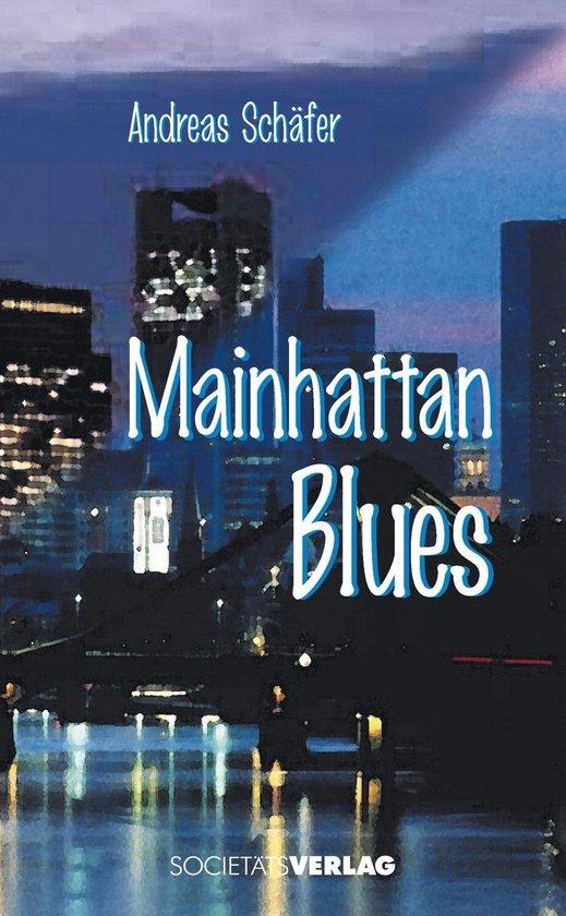 Mainhattan Blues