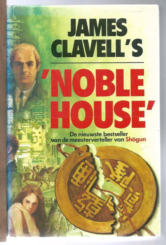 Noble house - James Clavel  