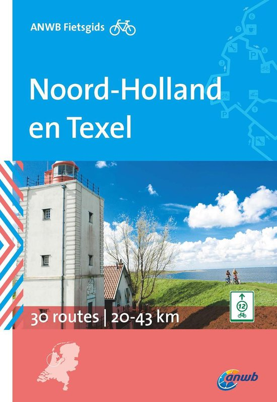 ANWB fietsgids 5 - Noord-Holland en Texel - Ad Snelderwaard   Readingchampions.org.uk