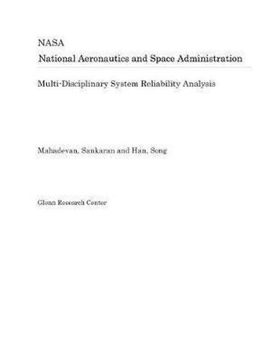 Multi-Disciplinary System Reliability Analysis