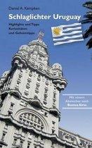 Schlaglichter Uruguay