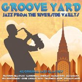 Groove Yard -Jazz From The Riverside Vaults