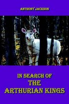 In Search of the Arthurian Kings