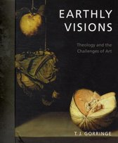 Boek cover Earthly Visions van Timothy J. Gorringe