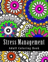 Stress Management Adult Coloring Book