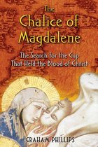 Boek cover The Chalice of Magdalene van Graham Phillips
