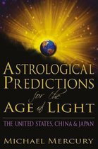 Astrological Predictions for the Age of Light