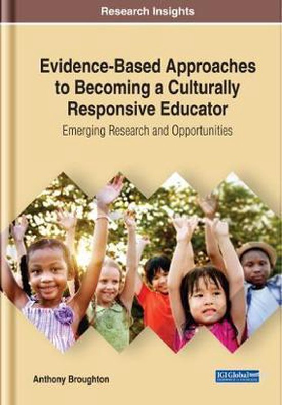 Evidence-Based Approaches to Becoming a Culturally Responsive Teacher