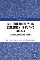 Militant Right-Wing Extremism in Putin's Russia