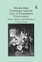 Elizabethan Literature and the Law of Fraudulent Conveyance