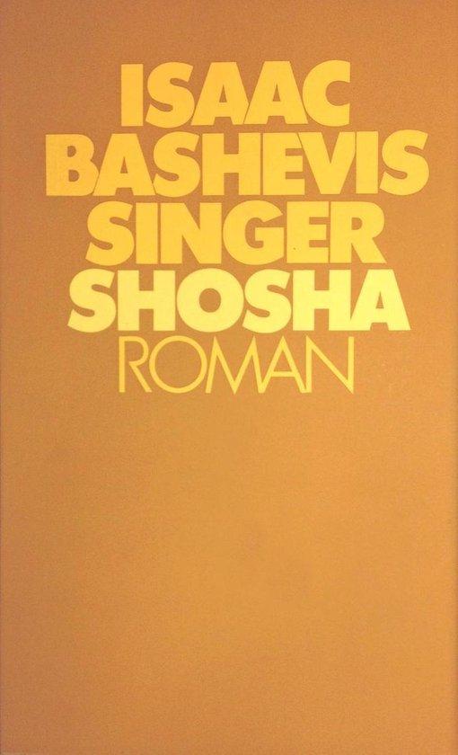 Shosha - Isaac Bashevis Singer | Fthsonline.com