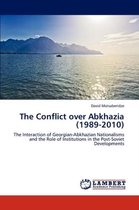 The Conflict Over Abkhazia (1989-2010)