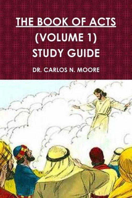 Boek cover The Book of Acts (Volume 1) van Dr Carlos N Moore (Paperback)