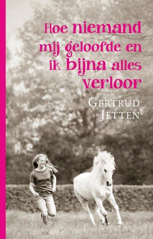 Hoe niemand mij geloofde en ik bijna alles verloor - Gertrud Jetten | Readingchampions.org.uk