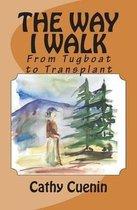 The Way I Walk