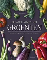 Afbeelding van Creatief koken met groenten. Verrassende vegetarische recepten voor elk seizoen