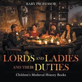Lords and Ladies and Their Duties- Children's Medieval History Books