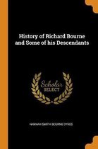 History of Richard Bourne and Some of His Descendants