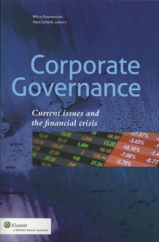 Corporate Governance: current issues and the financial crisis - E.J.J. Schenk |