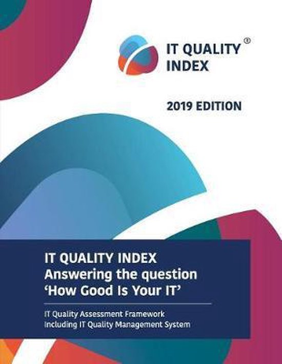 It Quality Index 2019 Edition
