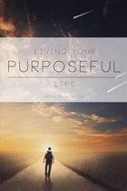 Living Your Purposeful Life