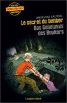Le secret du bunker - Das Geheimnis des Bunkers