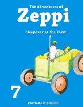 The Adventures of Zeppi - #7 Sleepover at the Farm