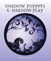 Shadow Puppets and Shadow Play